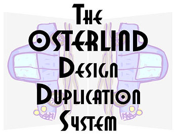 Osterlind Design Duplication System