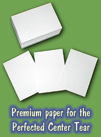 Premium Paper for the Perfected Center Tear